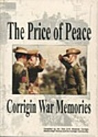 The price of peace : Corrigin war memories…