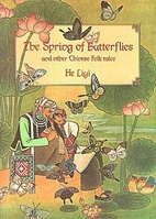 The Spring of Butterflies and Other Chinese…