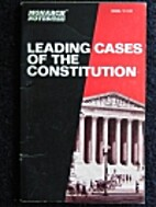 Leading cases of the Constitution by Stanley…