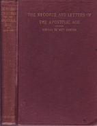 The Records and Letters of the Apostolic Age…