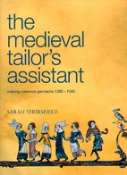 Medieval Tailor's Assistant: Making Common…