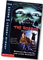 The Horror (The House on Cherry Street Book…