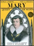 Mary Queen of Scots by Sally Stepanek