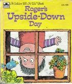 Roger's Upside-Down Day by Betty Ren…