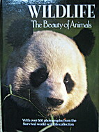 Wildlife the Beauty of Animals by Ted Smart