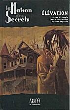 La Maison des Secrets, tome 2 :…