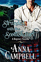 Stranded with the Scottish Earl by Anna…