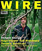 The Wire, Issue 259 by Periodical / Zine