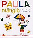 Paula mängib by Piret Raud
