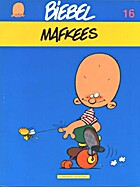 Biebel: 16. Mafkees by Mark (Ikke) Legendre