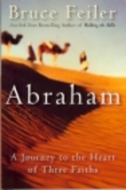 Abraham: A Journey to the Heart of Three…