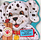 The Puppy and the Ladybird (Animal Friends)
