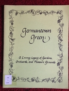 Germantown Green: A Living Legacy of…