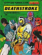 Deathstroke (Champions Adventure #3) by…
