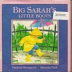 Big Sarah's Little Boots by Paulette…