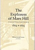 The Explorers of Mars Hill: A Centennial…