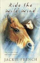 Ride the Wild Wind: The Golden Pony and…