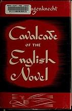 Cavalcade of the English novel by Edward…