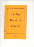 The Day The Earth Shined! by Bill Britton
