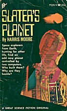 Slater's Planet by Harris Moore