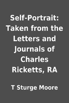 Self-Portrait: Taken from the Letters and…
