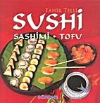Sushi Sashimi - Tofu by Fahir Telli