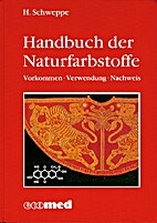 Handbuch der Naturfarbstoffe : Vorkommen,…