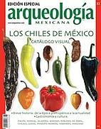 Los Chiles de México, catálogo visual.…