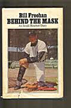 Behind the mask; an inside baseball diary by…