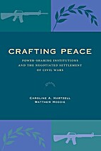 Crafting Peace: Power-Sharing Institutions…
