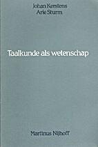 Taalkunde als wetenschap by Johan Kerstens