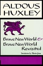 Brave New World & Brave New World Revisited…