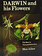 Darwin and His Flowers: The Key to Natural…