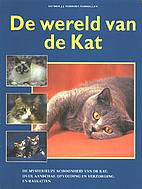 De wereld van de kat by Esther J. J.…