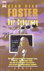 Der Cyberweg [Broschiert] Alan Dean Foster -