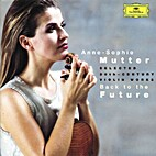 Anne-Sophie Mutter Back To The Future by…
