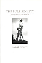 The Pure Society by A. Pichot