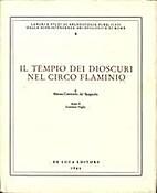 Il tempio dei Dioscuri nel Circo Flaminio by…