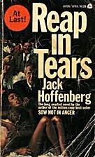 Reap in Tears by Jack Hoffenberg