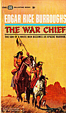 The War Chief by Edgar Rice Burroughs