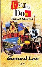 Eating Dog: Travel Stories (Uqp Paperbacks)…