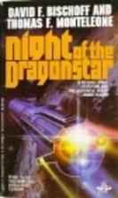 Night of the Dragonstar by David F. Bischoff