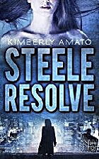 Steele Resolve (The Detective Jasmine Steele…
