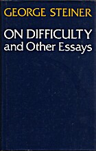 On Difficulty and Other Essays by George…