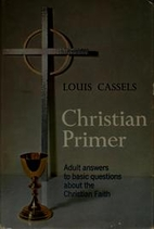 Christian primer by Louis Cassels