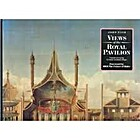 Views of the Royal Pavilion by John Nash