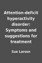 Attention-deficit hyperactivity disorder:…