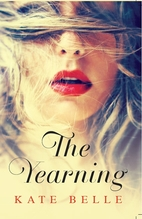 The yearning by Kate Belle