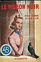 The Black Pigeon by Anne Austin