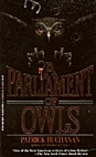 A Parliment of Owls by Patrick Buchanan